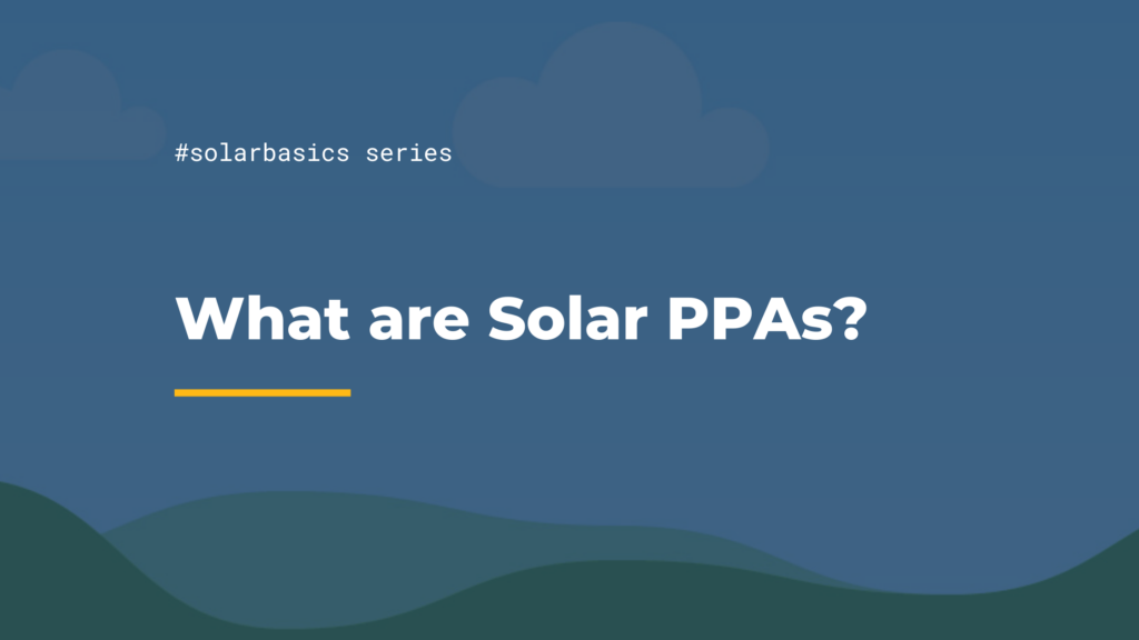 #solarbasics series what are solar PPAs